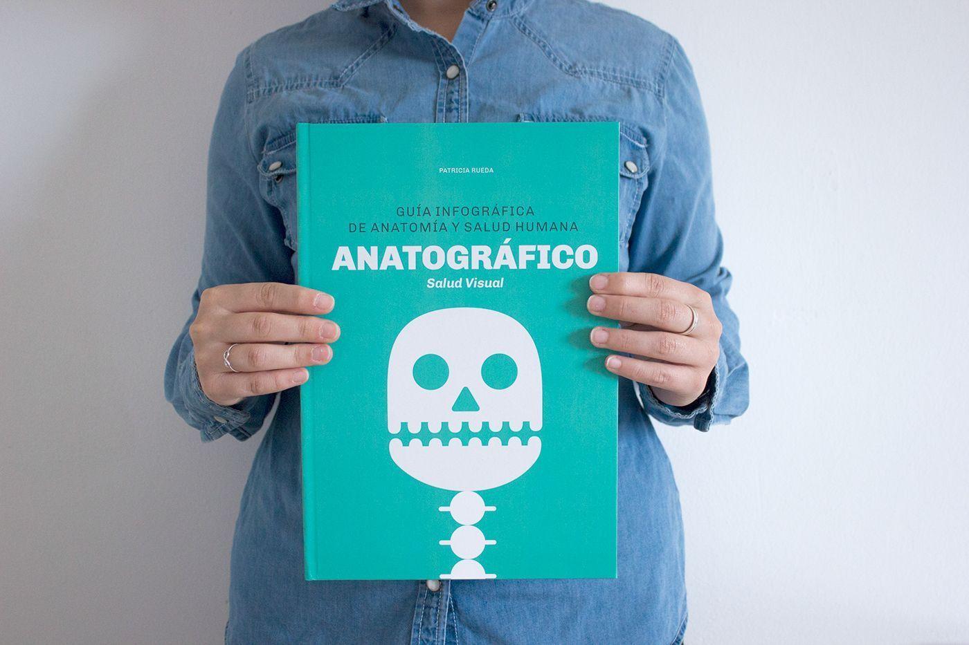 Anatográfico Libro de infografías sobre Anatomía y Salud Humana