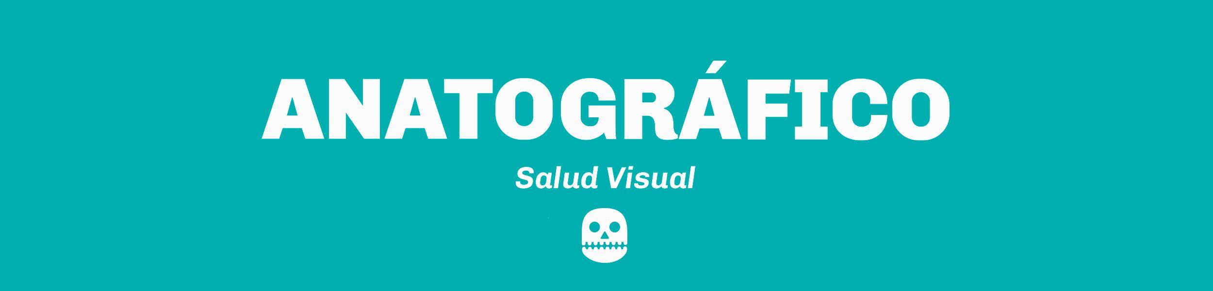 Anatográfico Salud Visual